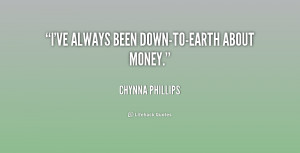 ve always been down-to-earth about money.""