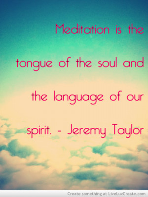Jeremy Taylor Meditation Quote