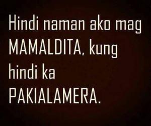 Tagalog Enemy Quotes | Para sa mga Ingittera
