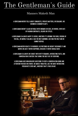 mattgoudreau:Kingsman: The Gentleman's GuideSo i haven't really ...