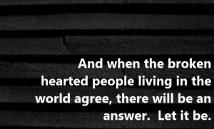 The Beatles Quotes From Songs Beatles - let it be - song