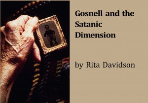 Satanic Quotes About Life Gosnell and the satanic