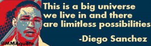 Diego Sanchez on limitless possibilities