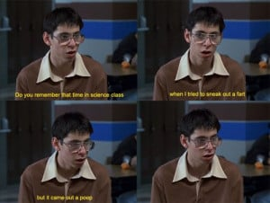 one of my favorite freaks and geeks quotes