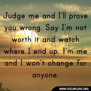 Judge-me-and-I'll-prove-you-wrong1.jpg