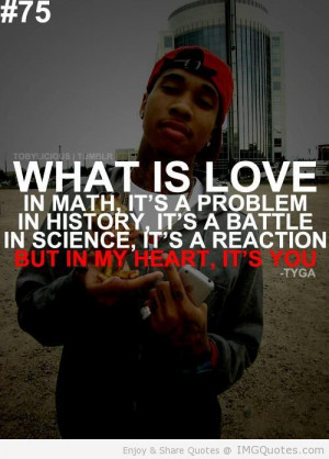 Future Rapper Quotes Tumblr | Rap Quotes About Love Tyga Quote