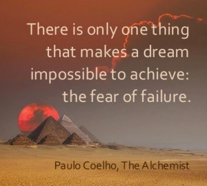 Paulo Coelho The Alchemist The secret of life is to fall seven times ...