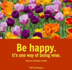 Be happy quote via