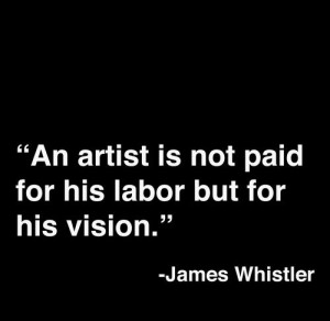 James Whistler Quotes About