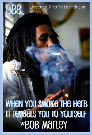 marley gak energy film feb don smokin weed quotesweed quotes