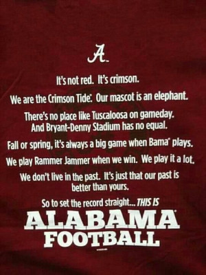RTR!!! This is Alabama Football   Quotes I love