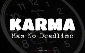 Karma has no deadline | Quotes on Slapix.com