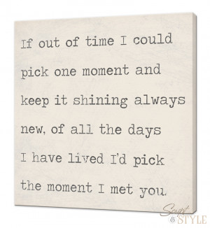 Home Canvas Wall Art Quote On Canvas, If I Could Pick One Moment