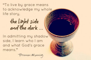 Brennan Manning Quotes On Grace. QuotesGram