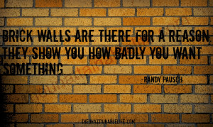 Randy Pausch Last Lecture Quotes