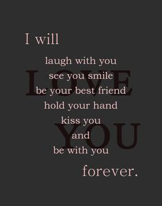swear I will... You are more than I could have ever dreamed of and ...