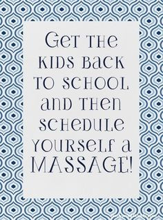 Massage Therapist Funny Quotes Back to school massage is such