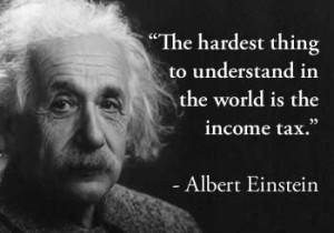 Income #Tax #Quotes by Albert Einstein