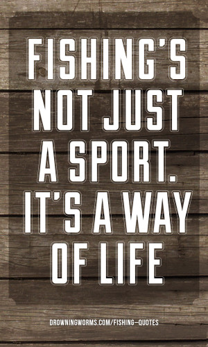 Sport – Fishing Quote