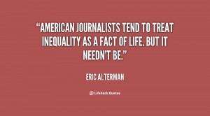 American journalists tend to treat inequality as a fact of life. But ...