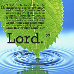 quotes O God, Protector of all people and nations, protect my family ...