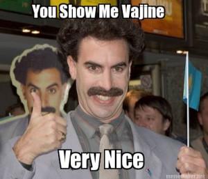 You Show Me Vajine