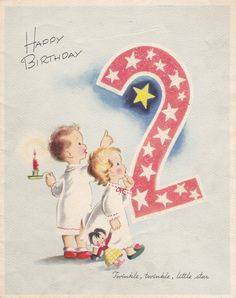 Happy Birthday 2 Year Old! #vintage #birthday #cards More