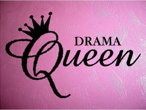 VINYL QUOTE DRAMA QUEEN - special buy any 2 quotes and get a 3rd quote ...