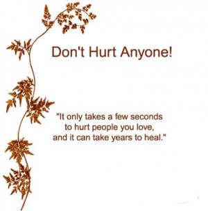 Plz Dont Hurt Anyone Quotes