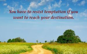 Temptation Quotes Goal quotes