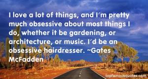 Gates McFadden Famous Quotes