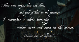 ... butterfly which went and came in the street. Summer does not abdicate