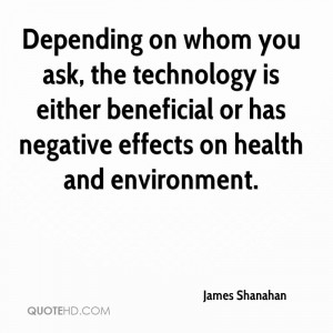 ... technology is either beneficial or has negative effects on health and