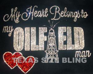 My heart belongs to my oilfield man