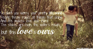 Country Song Lyrics Quotes Tumblr ~ Cute Country Love Quotes Tumblr ...