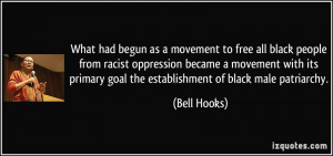 What had begun as a movement to free all black people from racist ...