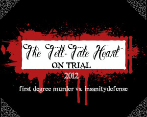 Edgar Allan Poe Tell Tale Heart Quotes Trial: the tell-tale heart
