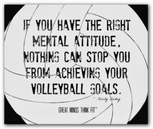 Volleyball Posters For Teammates Mental attitude is everything