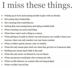 Miss These Things: Quote About I Miss These Things ~ Daily ...