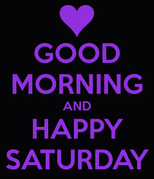 good-morning-and-happy-saturday.png#happy%20%20Saturday%20%20600x700