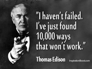thomas edison quotes i haven t failed i ve just found 10000 ways that ...