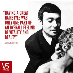 Vidal Sassoon Quote