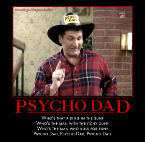 Al Bundy: Psycho Dad - Picture and Video