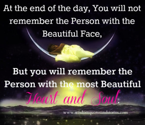 at the end of the day you will not remember the person with the ...