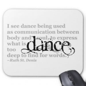 Dance Quotes Mouse Pads