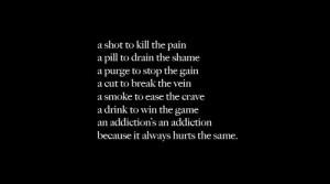 addiction, hurt, pain, quote, text