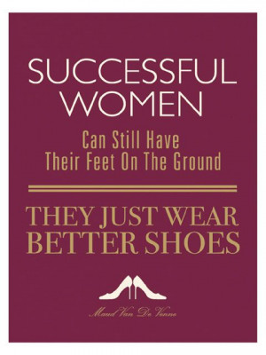 Quotes About Successful Women Successful women can still
