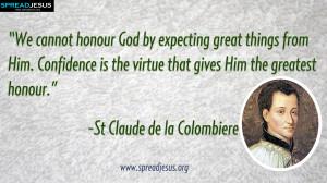 de la Colombiere QUOTES HD-WALLPAPERS DOWNLOAD:CATHOLIC SAINT QUOTES ...