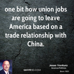 one bit how union jobs are going to leave America based on a trade ...