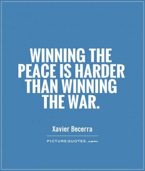 Peace Quotes War Quotes Winning Quotes Xavier Becerra Quotes